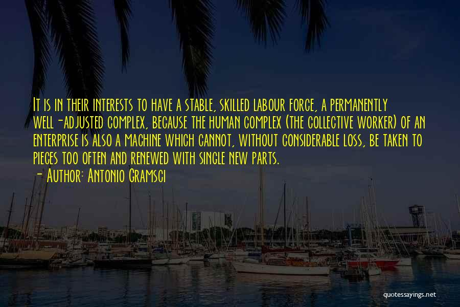 Single And Taken Quotes By Antonio Gramsci