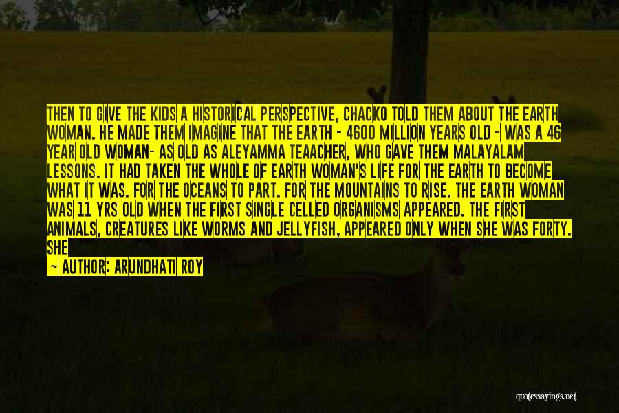 Single And Taken Quotes By Arundhati Roy
