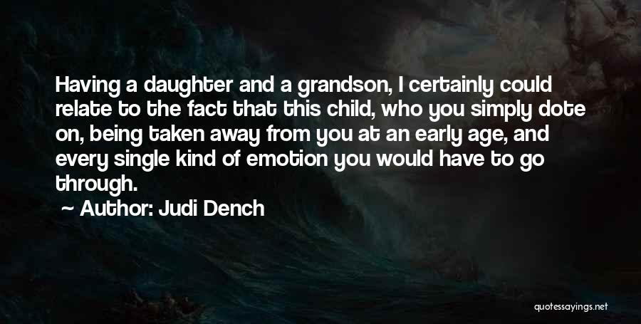 Single And Taken Quotes By Judi Dench