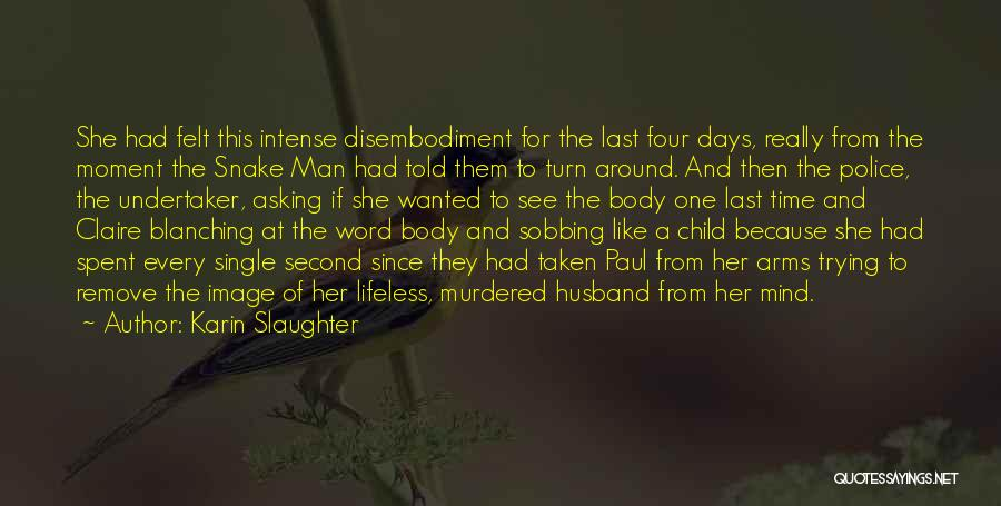 Single And Taken Quotes By Karin Slaughter