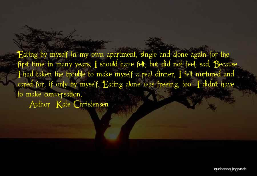Single And Taken Quotes By Kate Christensen