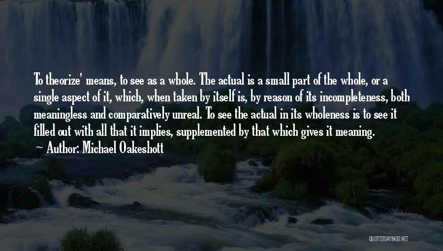 Single And Taken Quotes By Michael Oakeshott