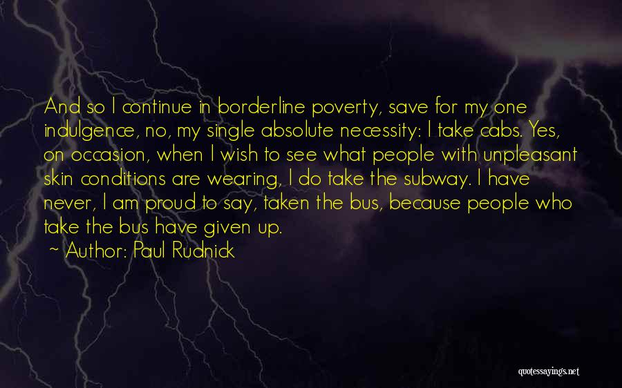 Single And Taken Quotes By Paul Rudnick