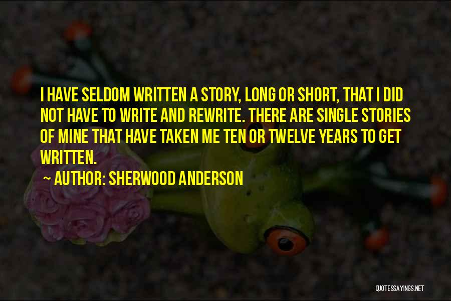 Single And Taken Quotes By Sherwood Anderson