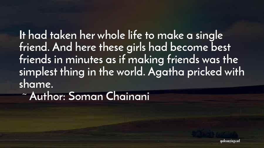 Single And Taken Quotes By Soman Chainani