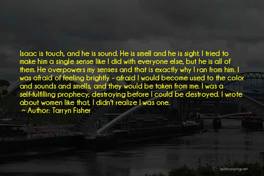Single And Taken Quotes By Tarryn Fisher