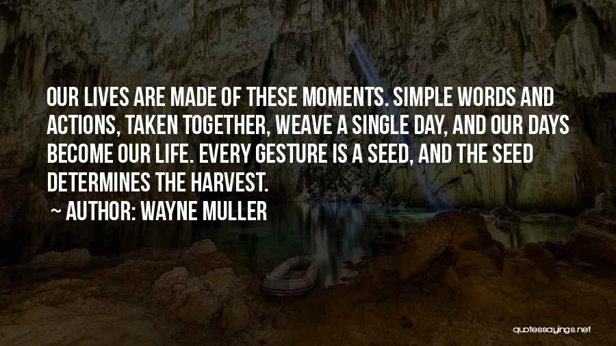 Single And Taken Quotes By Wayne Muller