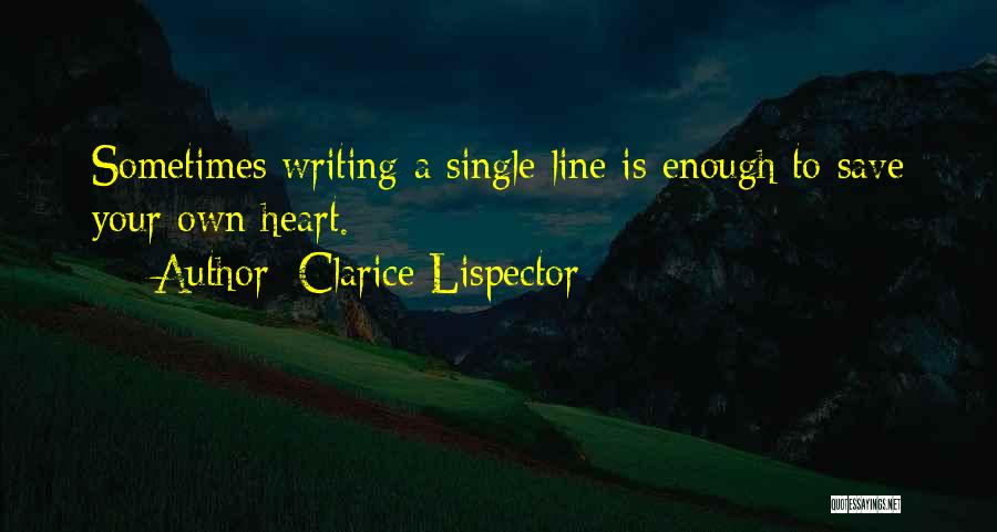 Single Line Heart Quotes By Clarice Lispector
