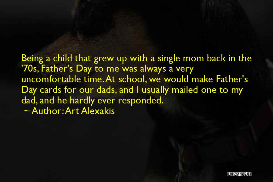 Single Mom Quotes By Art Alexakis