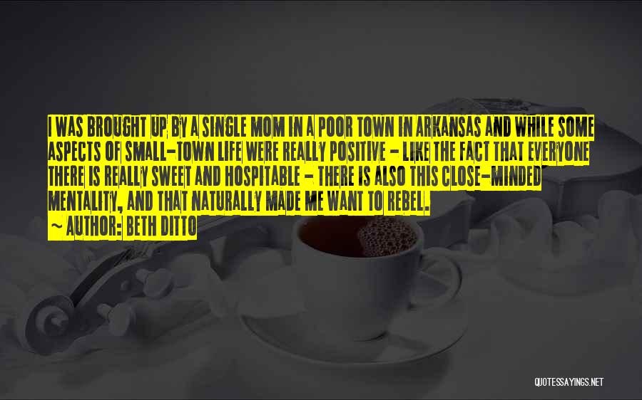 Single Mom Quotes By Beth Ditto