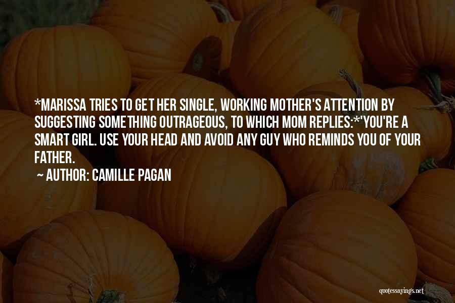 Single Mom Quotes By Camille Pagan