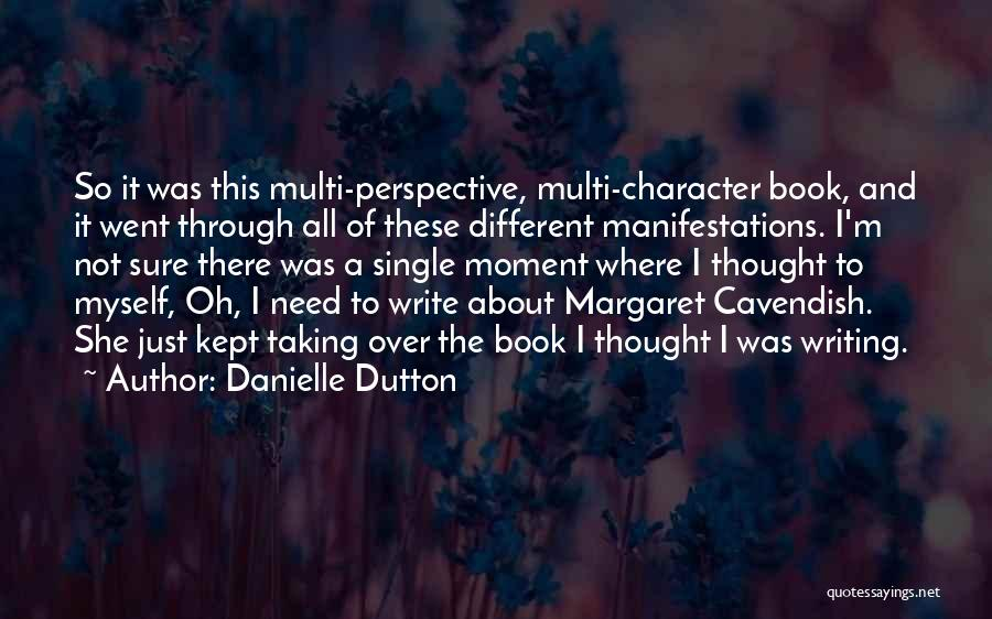 Single Mom Quotes By Danielle Dutton