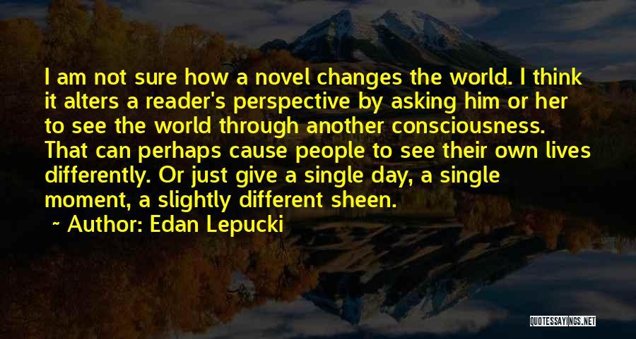 Single Mom Quotes By Edan Lepucki