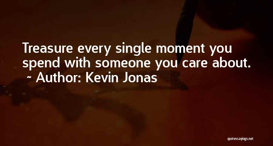 Single Mom Quotes By Kevin Jonas