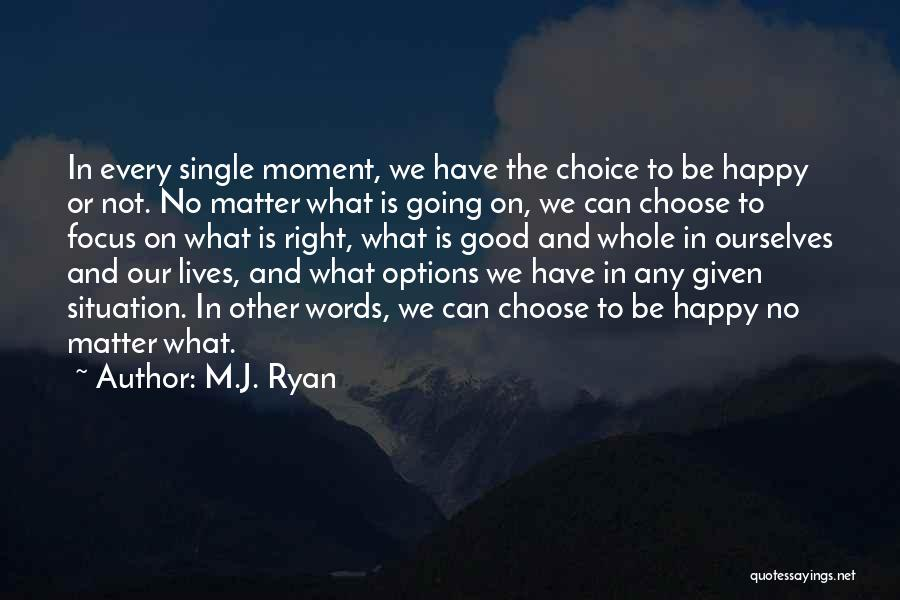 Single Mom Quotes By M.J. Ryan