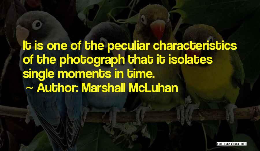 Single Mom Quotes By Marshall McLuhan