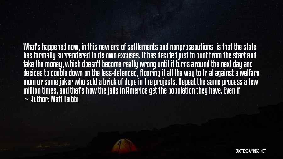Single Mom Quotes By Matt Taibbi