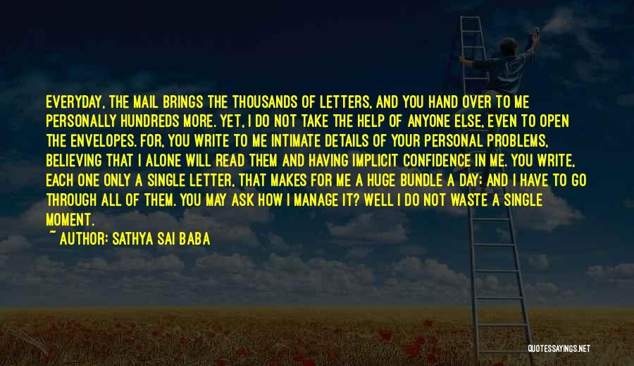 Single Mom Quotes By Sathya Sai Baba