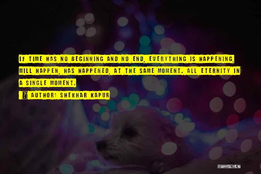 Single Mom Quotes By Shekhar Kapur