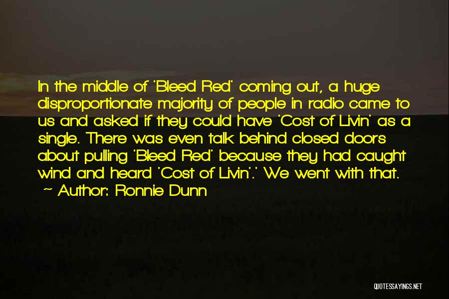 Single Ronnie Quotes By Ronnie Dunn