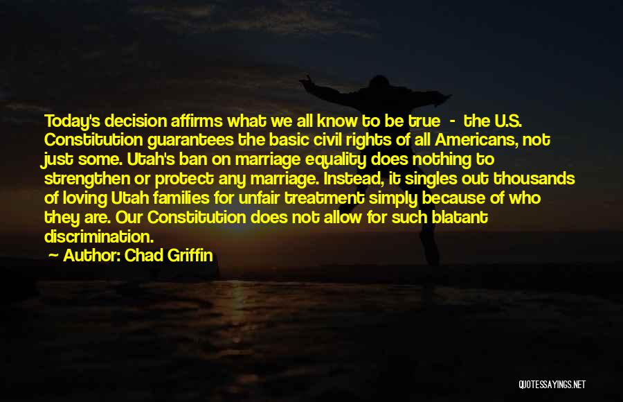 Singles Quotes By Chad Griffin