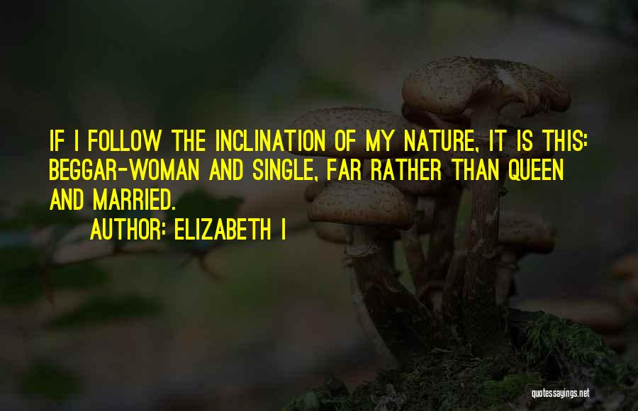 Singles Quotes By Elizabeth I