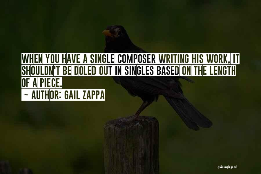 Singles Quotes By Gail Zappa