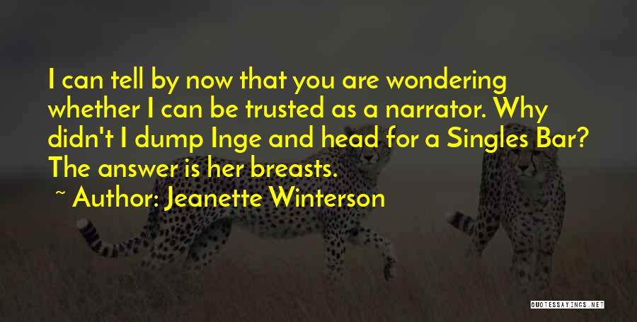 Singles Quotes By Jeanette Winterson
