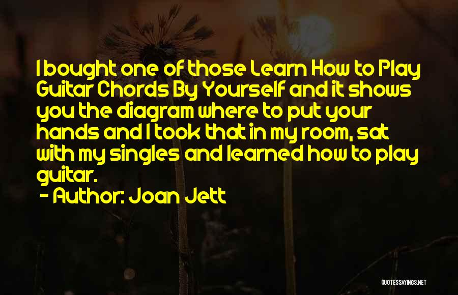 Singles Quotes By Joan Jett