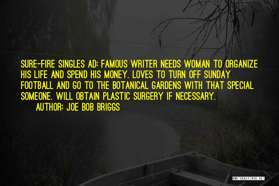 Singles Quotes By Joe Bob Briggs