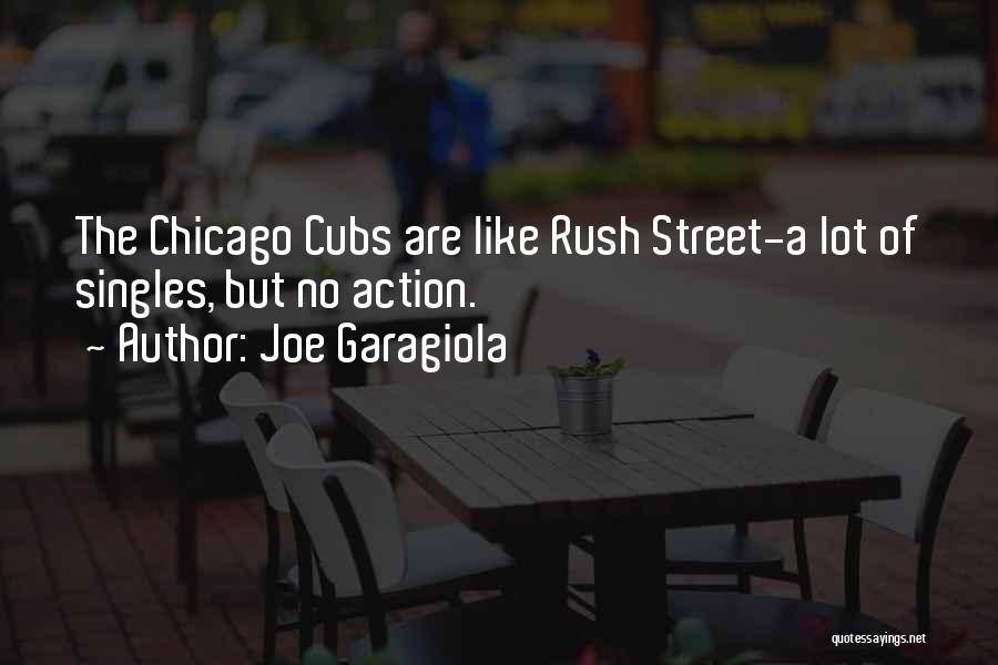 Singles Quotes By Joe Garagiola