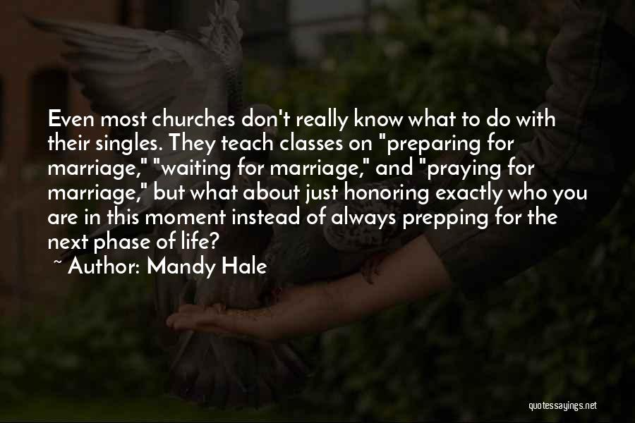 Singles Quotes By Mandy Hale