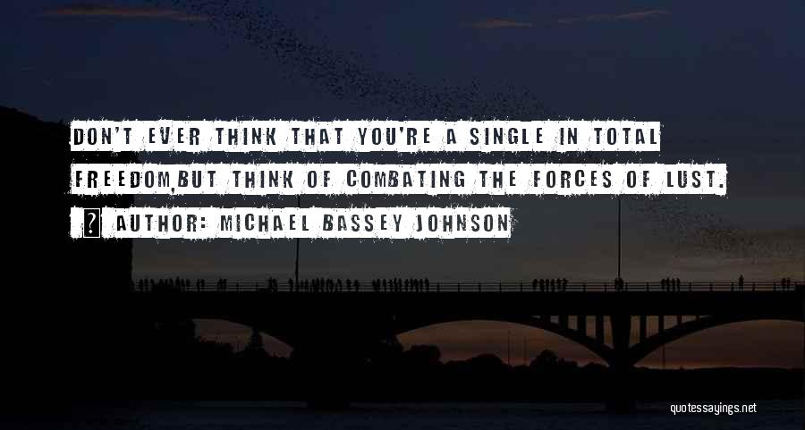 Singles Quotes By Michael Bassey Johnson
