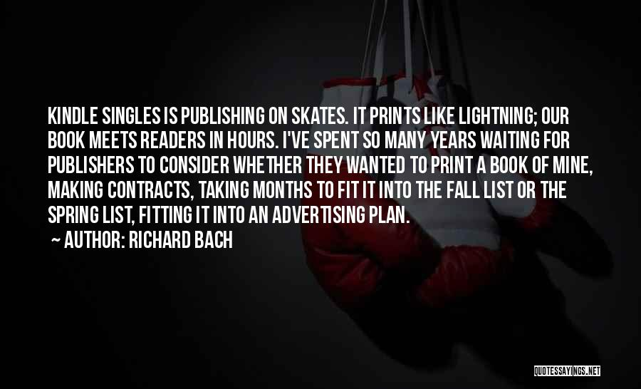 Singles Quotes By Richard Bach