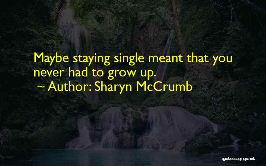 Singles Quotes By Sharyn McCrumb