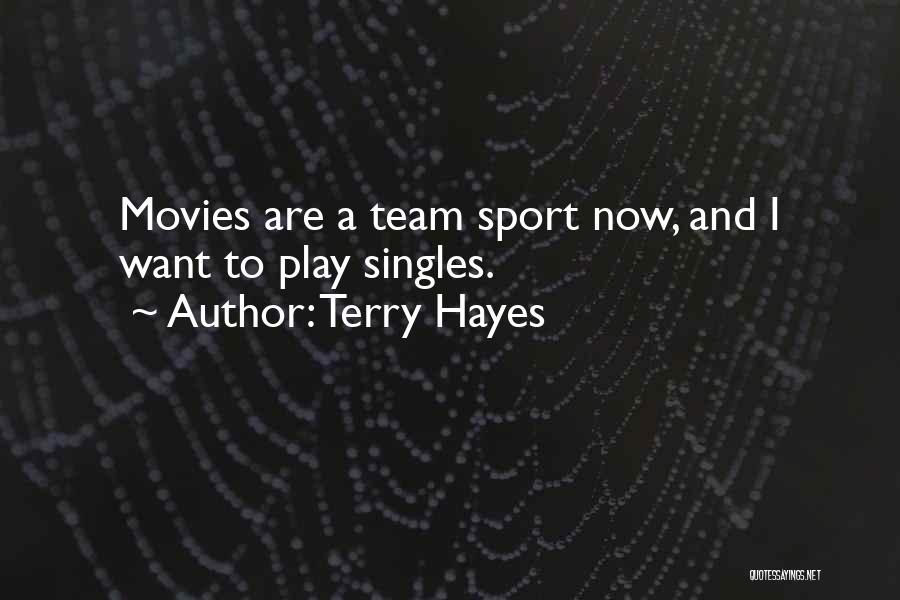 Singles Quotes By Terry Hayes