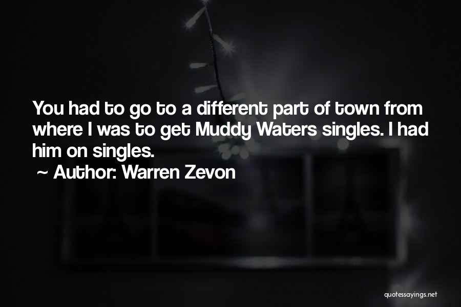 Singles Quotes By Warren Zevon