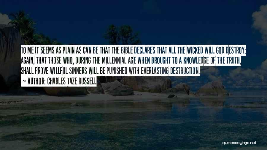 Sinners In The Bible Quotes By Charles Taze Russell