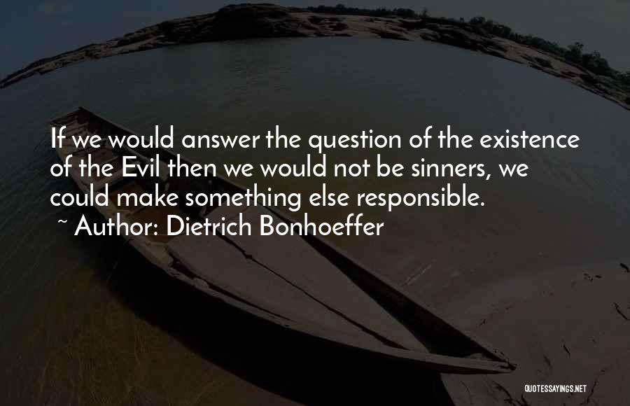 Sinners In The Bible Quotes By Dietrich Bonhoeffer