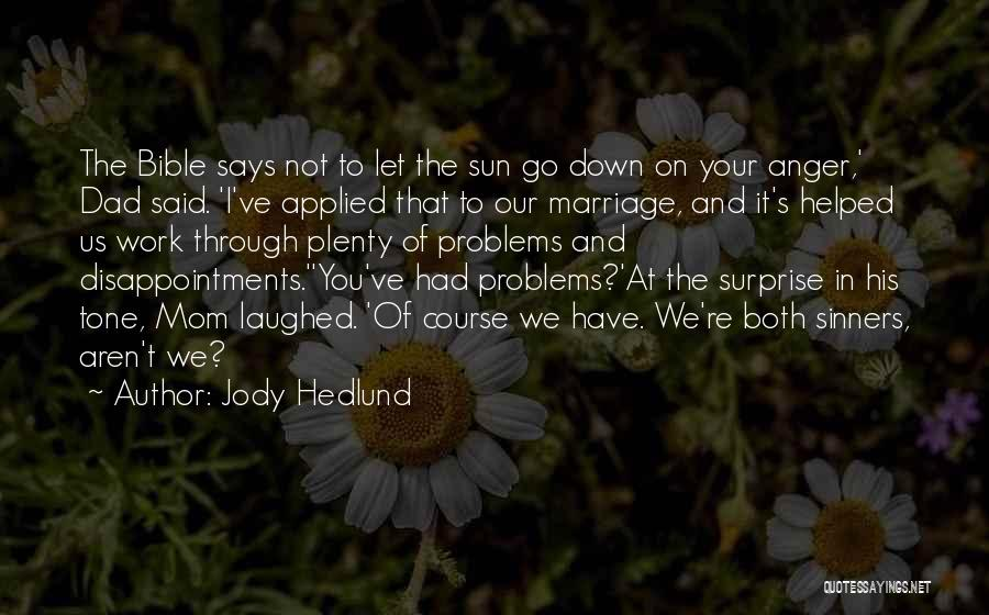 Sinners In The Bible Quotes By Jody Hedlund