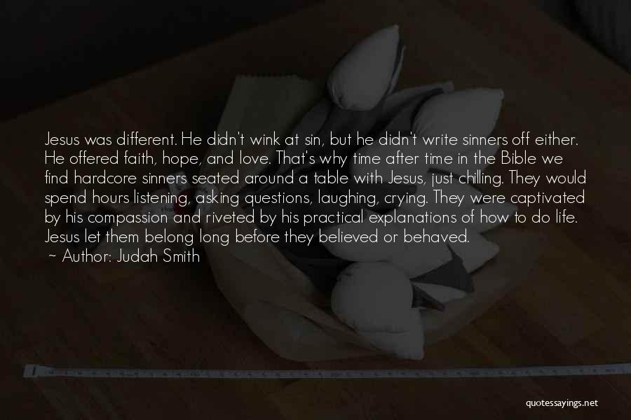 Sinners In The Bible Quotes By Judah Smith