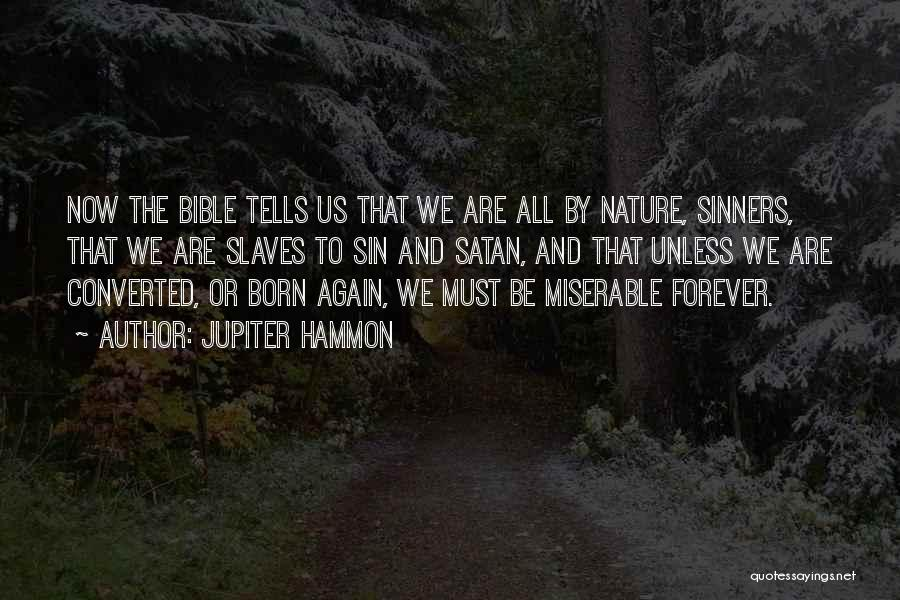 Sinners In The Bible Quotes By Jupiter Hammon