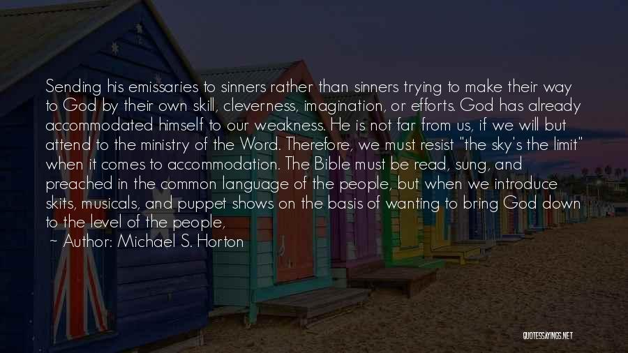 Sinners In The Bible Quotes By Michael S. Horton