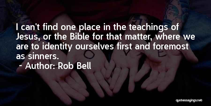 Sinners In The Bible Quotes By Rob Bell