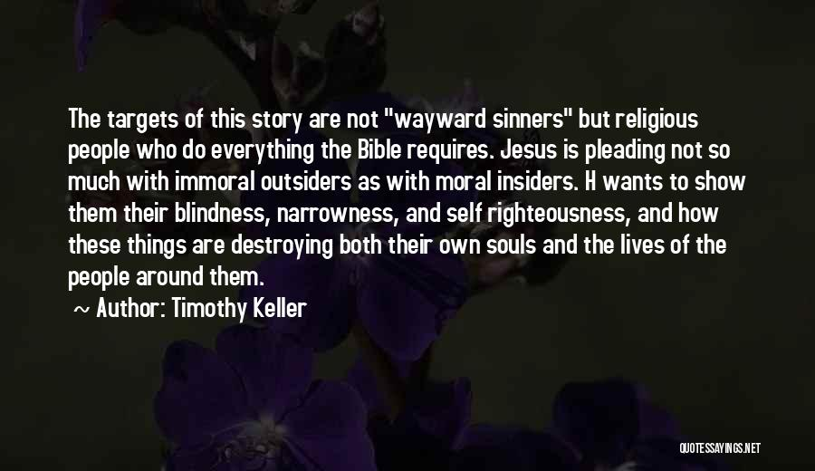 Sinners In The Bible Quotes By Timothy Keller