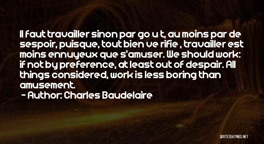 Sinon Quotes By Charles Baudelaire