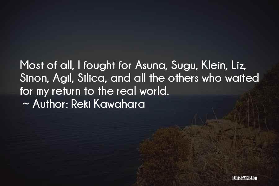 Sinon Quotes By Reki Kawahara
