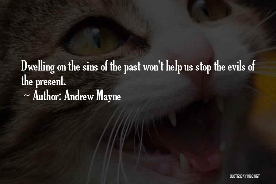 Sins Of The Past Quotes By Andrew Mayne