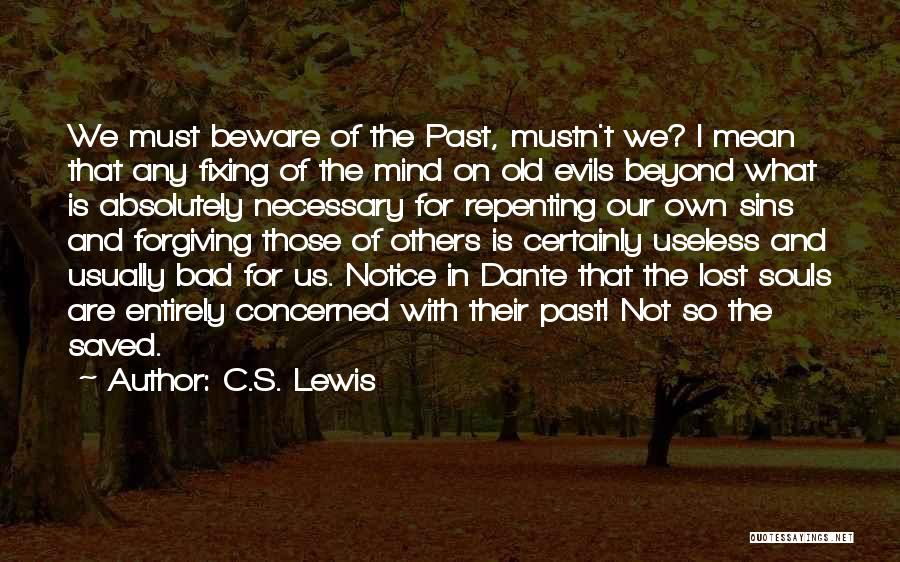Sins Of The Past Quotes By C.S. Lewis