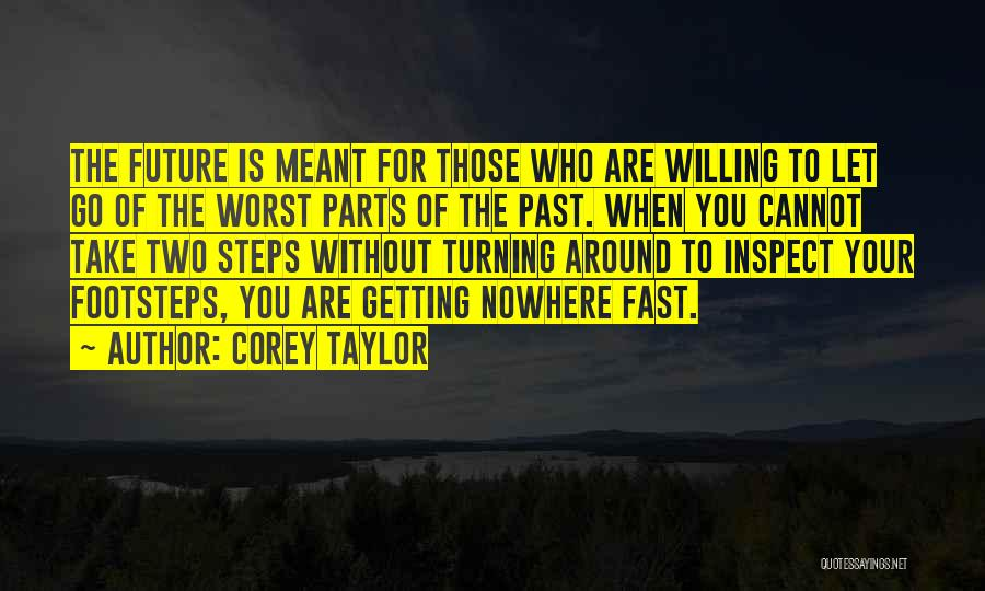 Sins Of The Past Quotes By Corey Taylor